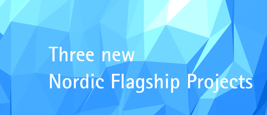 3-new-Nordic-Flagship-Projects