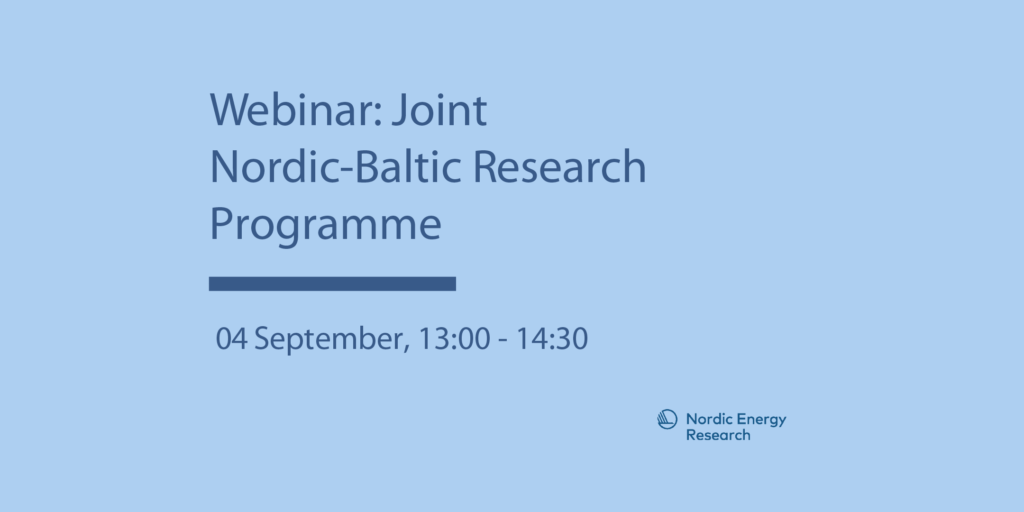 Webinar For The Joint Baltic Nordic Energy Research